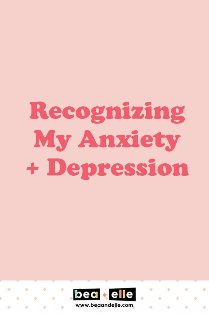 Recognizing My Anxiety and Depression