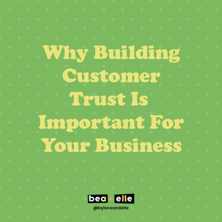 Why Building Customer Trust Is Important for your Business