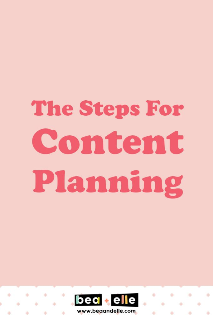 The Steps For Content Planning