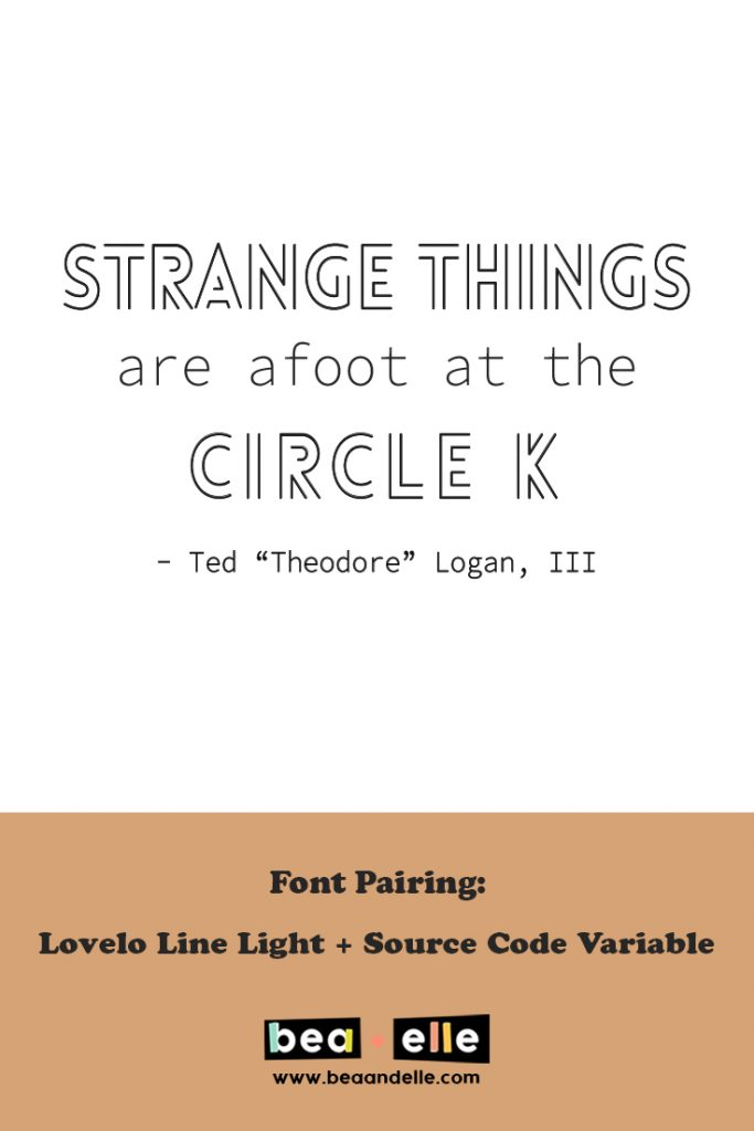 strange things are afoot at the circle K - Bea + Elle
