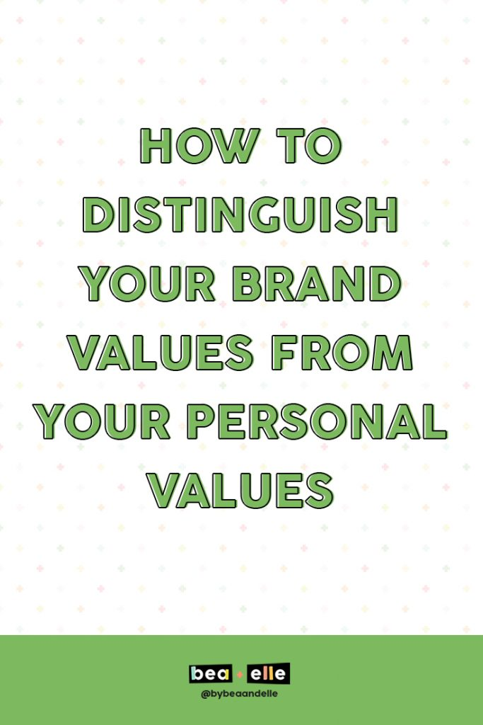 Brand Values by popular US graphic and web designers, Bea and Elle: Pinterest image of How to distinguish your brand values from your personal values.