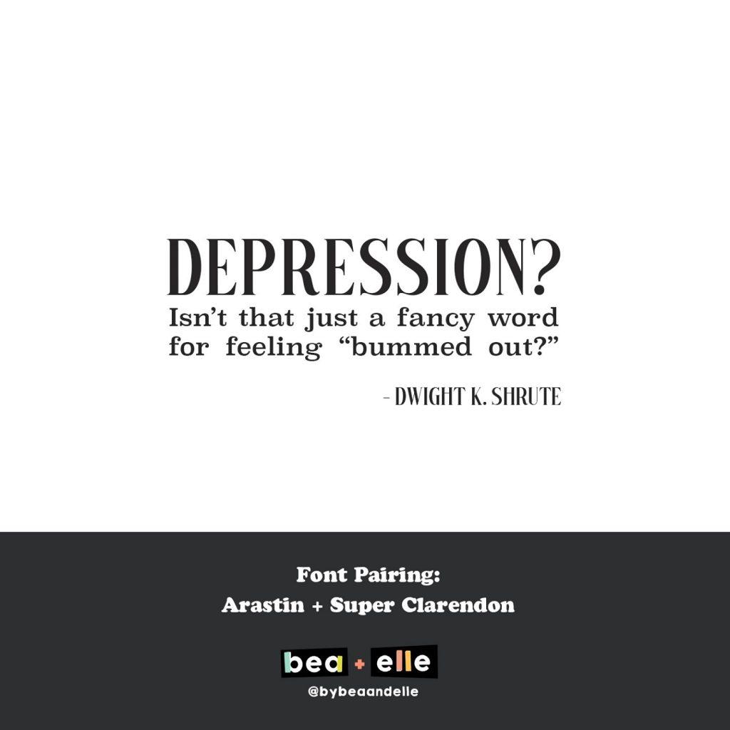 Bea + Elle Font Pairing - Depression?