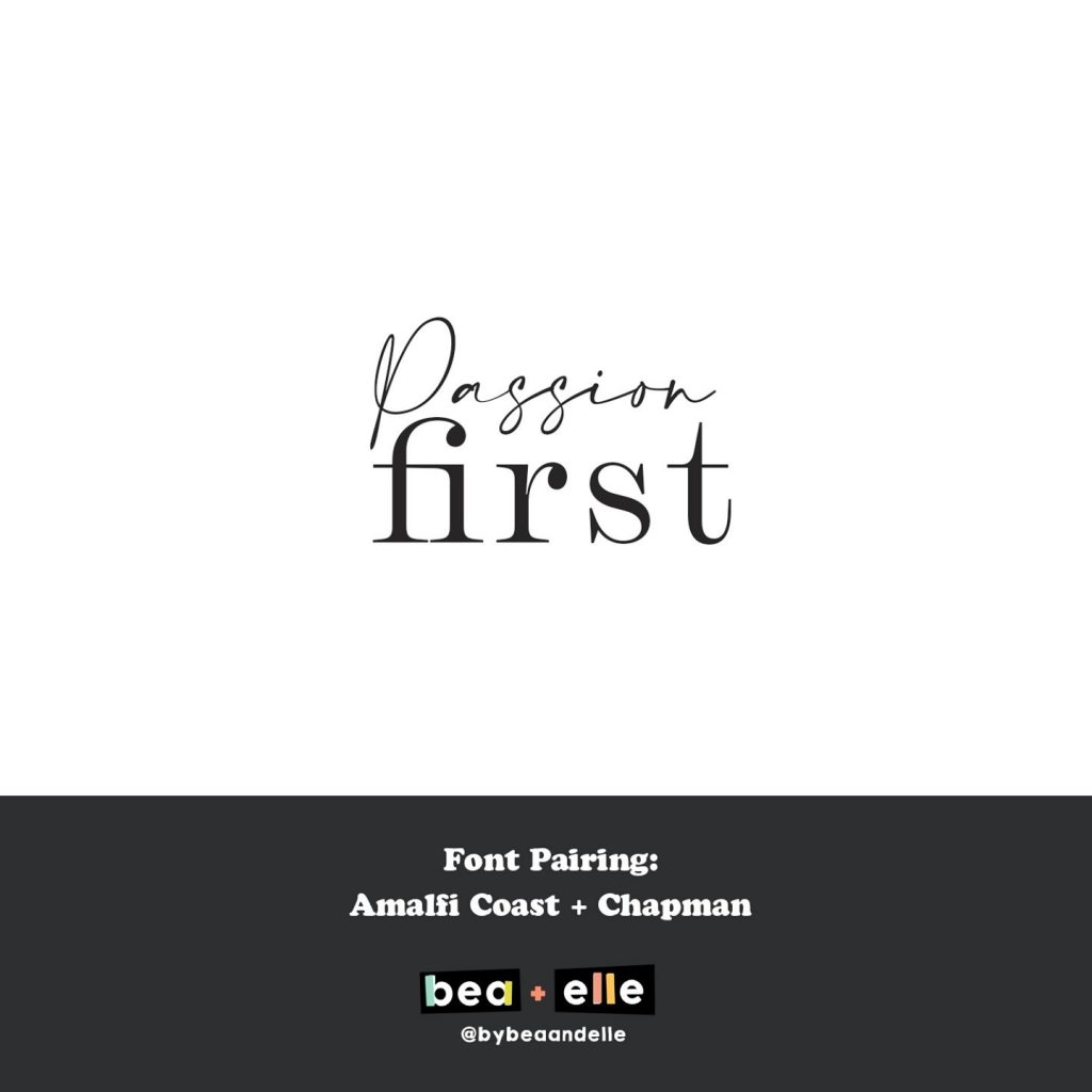 Bea + Elle Font Pairing -Passion First